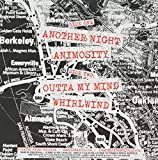Another Night/Animosity/Outta My Mind/Whirlwind