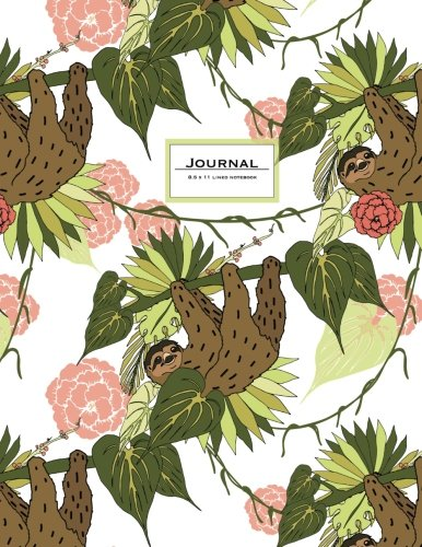 Journal - 8.5 X 11 Lined: Sloth Journal. Cute Animal Notebook -