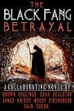The Black Fang Betrayal
