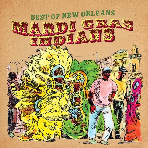 Best of New Orleans (Mardi Gras Indians) ()