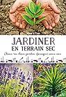 Jardiner en terrain sec par Schall