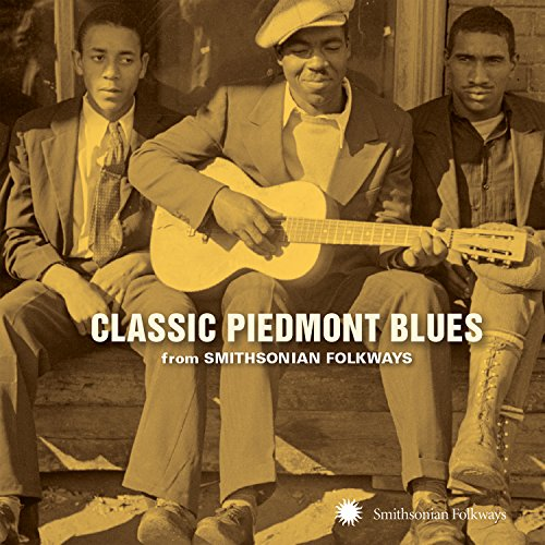 Classic Piedmont Blues From Smithsonian Folkways from Smithsonian Folkways