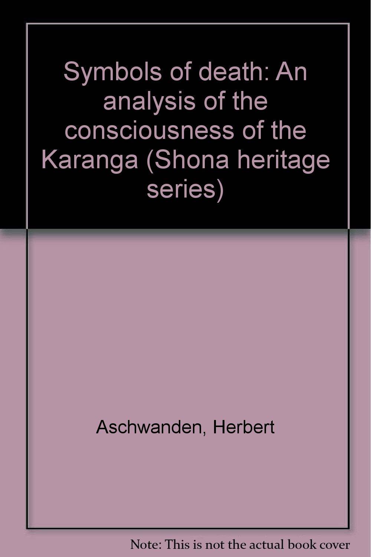 Symbols Of Death An Analysis Of The Consciousness Of The Karanga