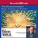 The Modern Scholar: Enlightenment: Reason, Tolerance, and Humanity Lecture by James Schmidt
