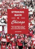 Striking Back in Chicago, Lee Sustar, 1608463354