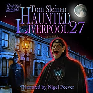 Haunted Liverpool 27 Hörbuch
