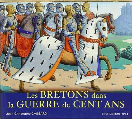 En ligne Les bretons dans la guerre de 100 ans pdf, epub