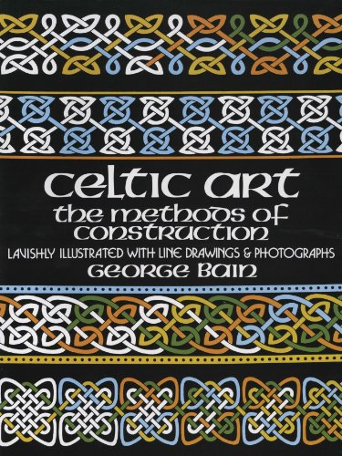 - Celtic Art: The Methods of Construction (Dover Art Instruction)