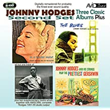 3 Classic Albums Plus - Johnny Hodges - In Tender Mood / Strings Play Pretties / Gershwin