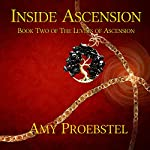 Inside Ascension: The Levels of Ascension, Book 2 | Amy Proebstel