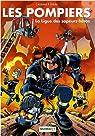 Les Pompiers, tome 8 : La ligue des sapeurs-héros par Cazenove