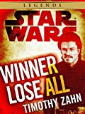 Book cover image for Winner Lose All--A Lando Calrissian Tale: Star Wars Legends (Novella) (Star Wars - Legends)