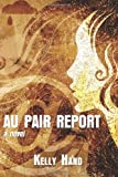 Au Pair Report, Kelly Hand, 1494773880