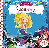 Mis primeros clásicos La sirenita (Spanish Edition)