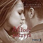 Milosc niczyja | Maria Jurkiewicz,Slawomir Bogacki