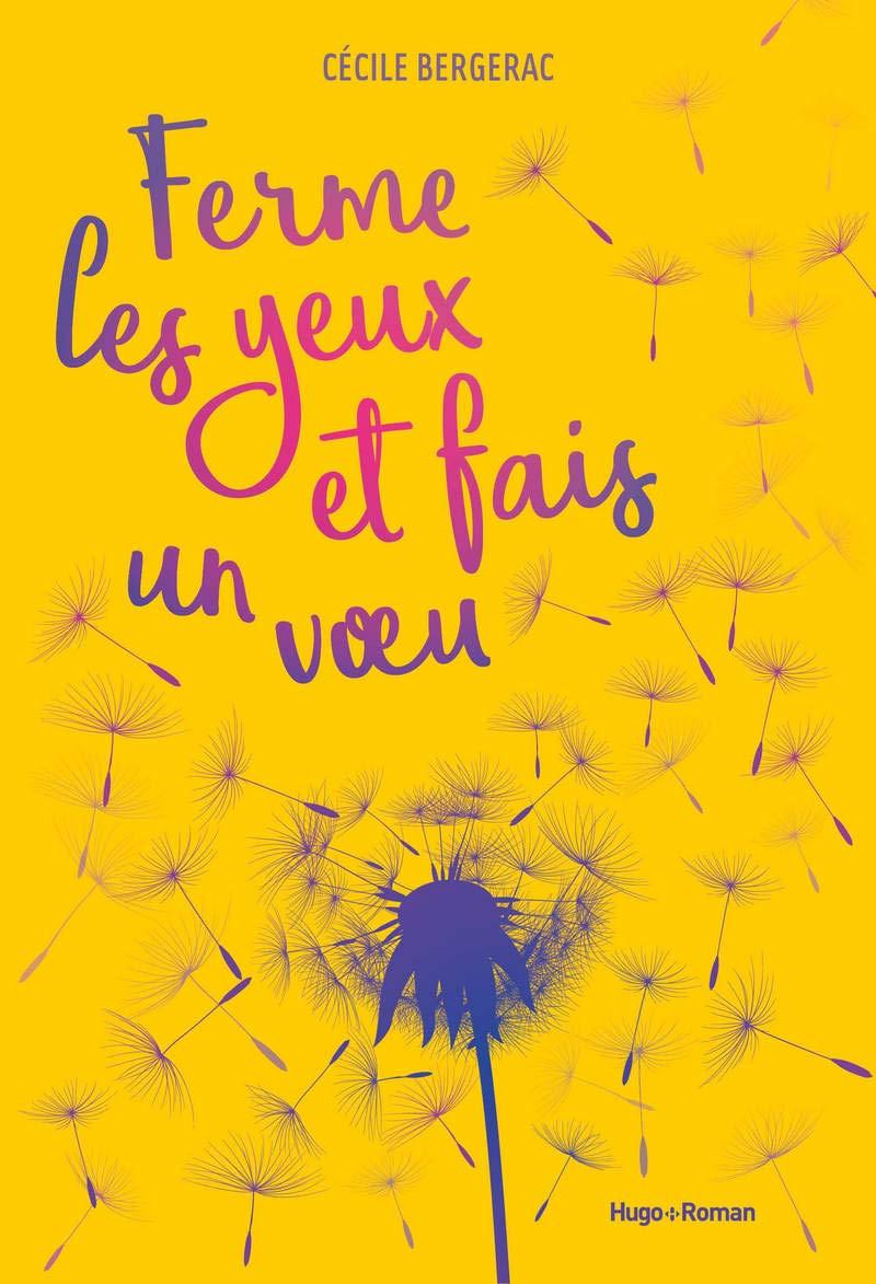 Ferme les yeux et fais un vœu de Cécile Bergerac 61-X-tPgqhL