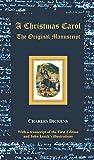 A Christmas Carol - The Original Manuscript - With Original Illustrations