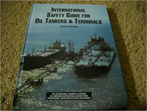 International safety guide for oil tankers and terminals isgott international safety guide for oil tankers and terminals isgott 9781856090810 amazon books fandeluxe Image collections