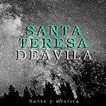 Santa Teresa de Ávila: Santa y mística [St. Teresa of Avila: Holy and Mystical] |  Online Studio Productions