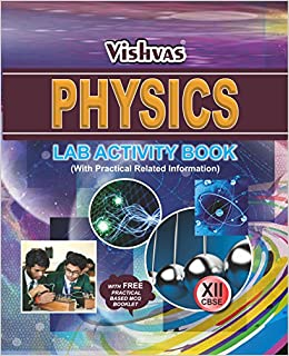 Physics Lab Activity Book Class-XII With Free Practical Based Mcq
