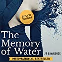 The Memory of Water Audiobook by JT Lawrence Narrated by J. Austin Moran II