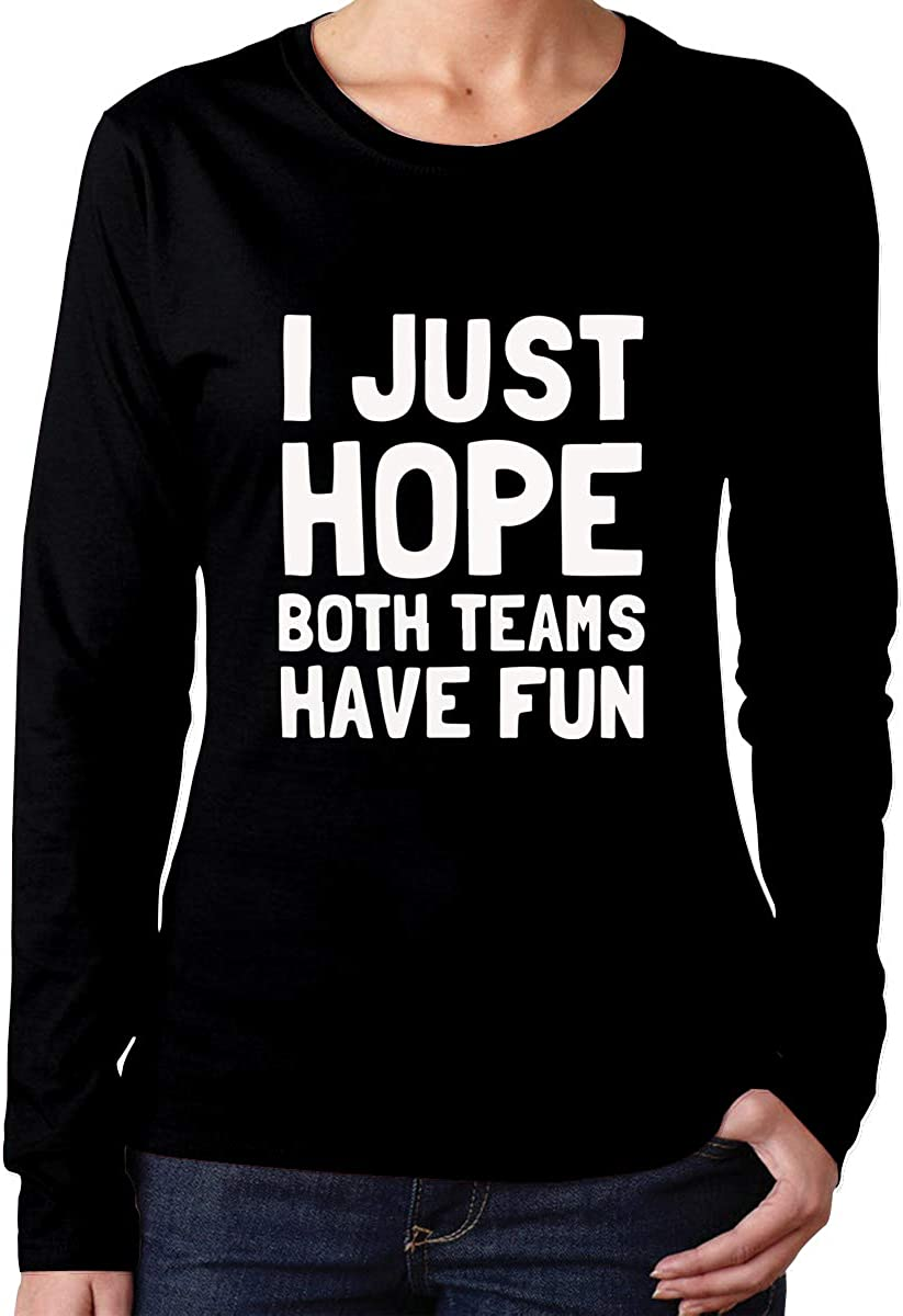 XMXMLing Womens Hope Both Teams Have Fun 1 ComfortSoft Long-Sleeve T-Shirt Cotton Tee