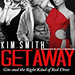 Getaway: Gin and the Right Kind of Red Dress | Kim Smith