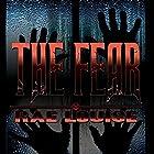 The Fear Hörbuch von Rae Louise Gesprochen von: Rick Barr