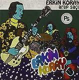 Arap Saci by Erkin Koray (2016-03-01)