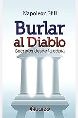 Burlar al diablo: Secretos desde la cripta (Spanish Edition) Paperback