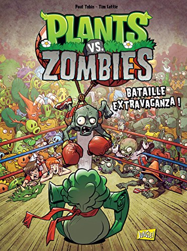 Plants vs Zombies, Tome 7 :