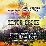 Silver Creek -  Old Atlanta Publishing LLC