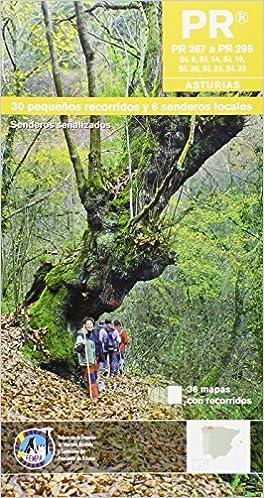 PR Asturias.  30 pequeños recorridos y 6 senderos locales.
