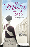 The Maid's Tale: A Revealing Memoir of Life Below Stairs