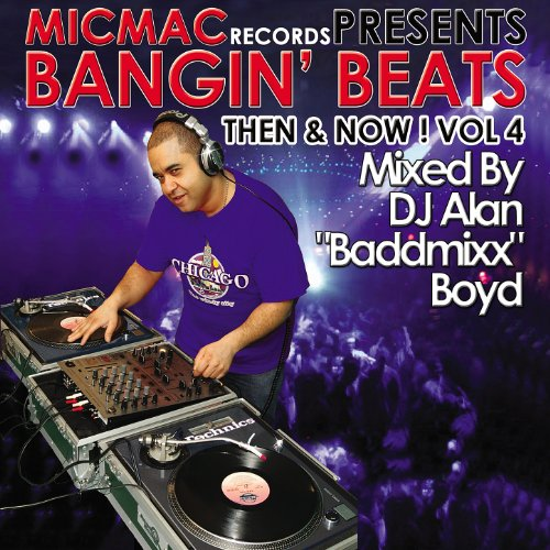 "Bangin' Beats ""Then & Now"" Vol..."