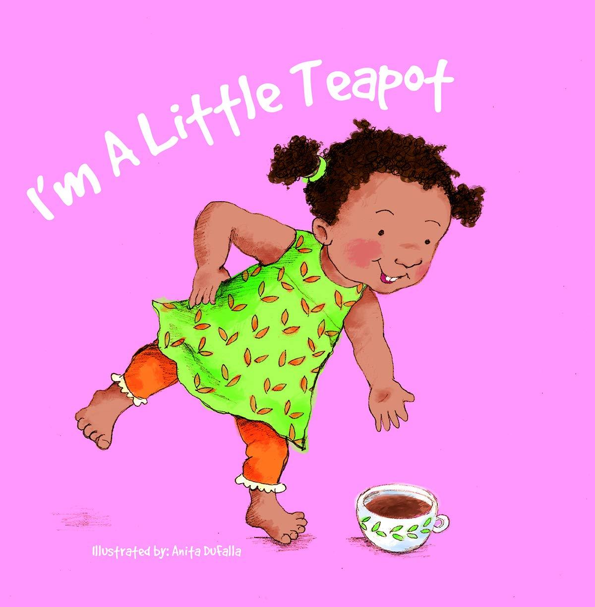 Read Online Soy una teterita: I'm a Little Teapot (Nursery Rhymes) ebook