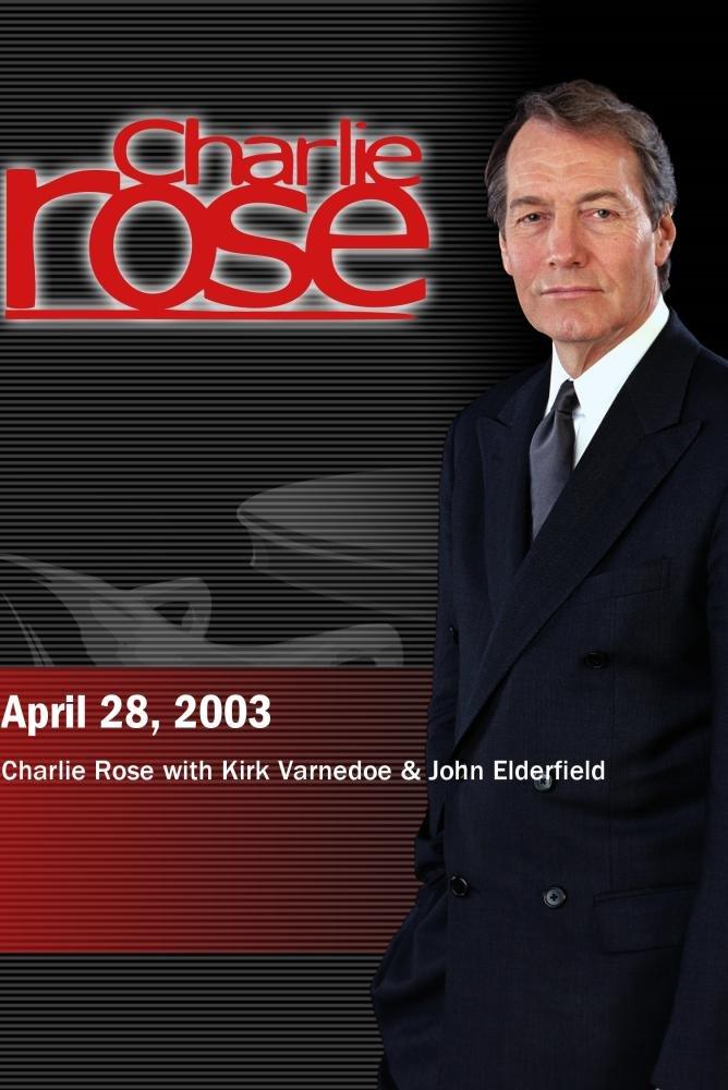 Charlie Rose with Kirk Varnedoe & John Elderfield (April 28, 2003)
