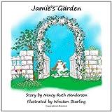 Jamie's Garden, Nancy Henderson, 146092827X