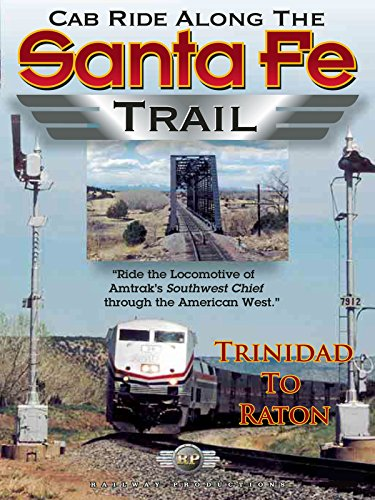 Crew Chief Series Watch - Cab Ride Along the Santa Fe Trail-Trinidad to Raton