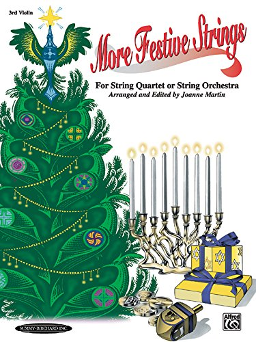 More Festive Strings for String Quartet or String Orchestra: 3rd Violin, Part - String Quartet Parts