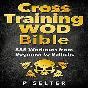 Cross Training WOD Bible Audiobook