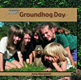 img - for Groundhog Day (Library of Holidays) book / textbook / text book