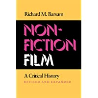 Nonfiction Film: A Critical History Revised and Expanded