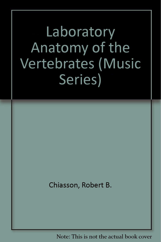 Buy Laboratory Anatomy of the Vertebrates (Music Series) Book Online ...