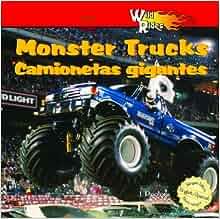 Monster Trucks/Camionetas Gigantes (Wild Rides/Autos de