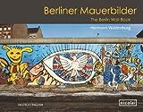 Berliner Mauerbilder, Hermann Waldenburg, 3894797193