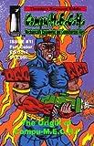 Compu-M.E.C.H. Issue #1 (Full Color Edition): The Origin of Compu-M.E.C.H.! (Compu-M.E.C.H. (Full Color Editions)) (Volume 1)