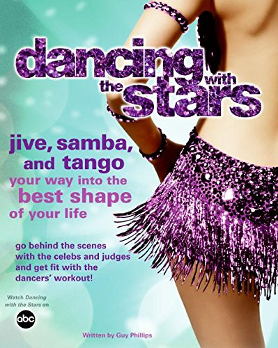 (Dancing with the Stars: Jive, Samba, and Tango Your Way into the Best Shape of Your Life)