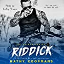 Riddick: The Saints Series, Book 1 Audiobook by Kathy Coopmans Narrated by Kelley Hazen