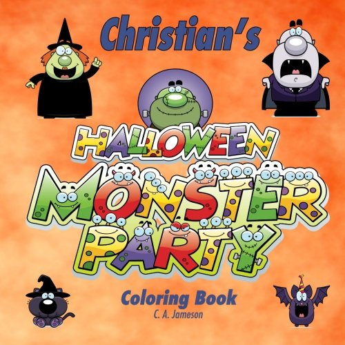 Christian's Halloween Monster Party Coloring Book (Personalized Books for -
